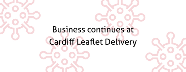 Business continues at Cardiff Leaflet Delivery