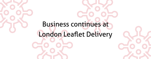 Business continues at London Leaflet Delivery