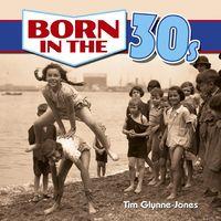 Born In The 30's