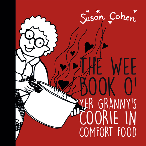 The Wee Book o' Yer Granny's Coorie In Comfort Food