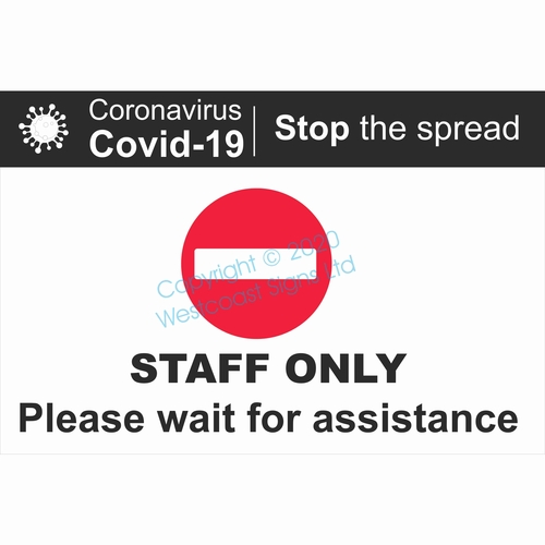 STAFF ONLY Please Wait for assistance   Stop the spread