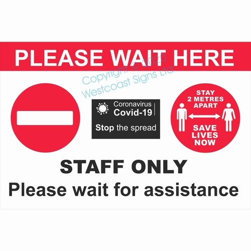 Please Wait Here- Staff Only- 2 Metres Covid 19