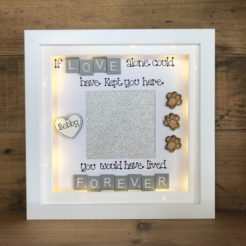 """ If Love alone could have kept you here "" pet memorial frame"