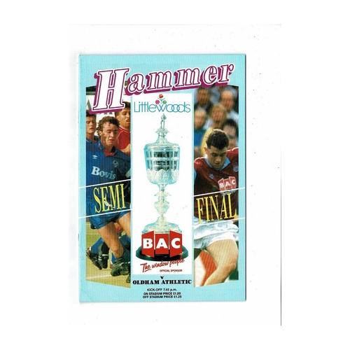 1989/90 West Ham United v Oldham Athletic League Cup Semi Final Programme