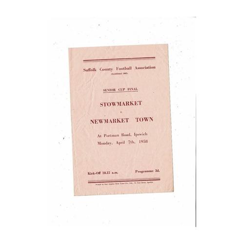 1957/58 Stowmarket v Newmarket Town Suffolk Senior Cup Final Football Programme