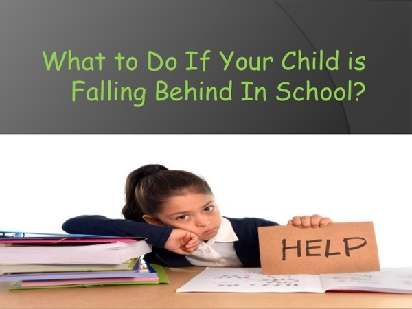 Is My Child Falling Behind?