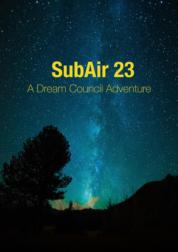 SubAir 23 - A Dream Council Adventure