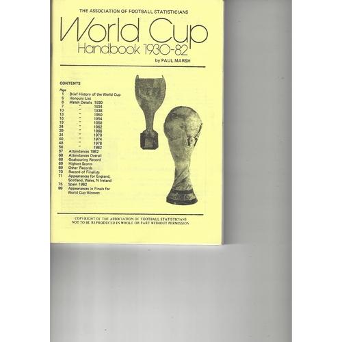The Association of Football Statisticians World Cup Handbook 1930-1982