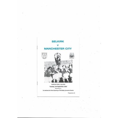 Selkirk v Manchester City Friendly Football Programme 2003/04
