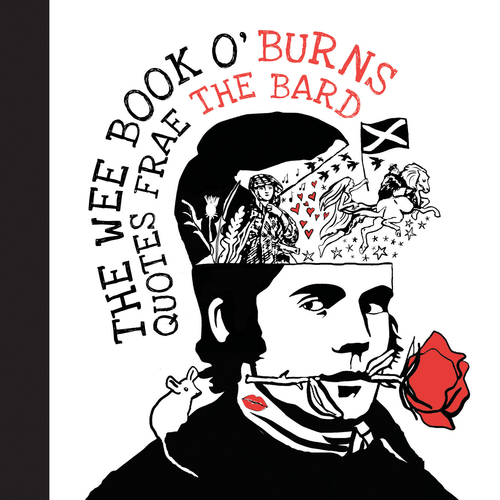 The Wee Book O' Burns - Quotes Frae The Bard