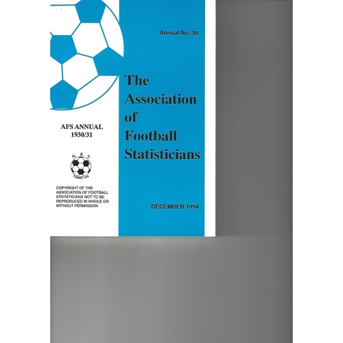The Association of Football Statisticians 1930-1931 Annual No 39