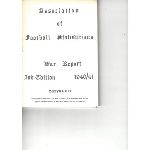 The Association of Football Statisticians War Report 2nd Edition 1940-1941