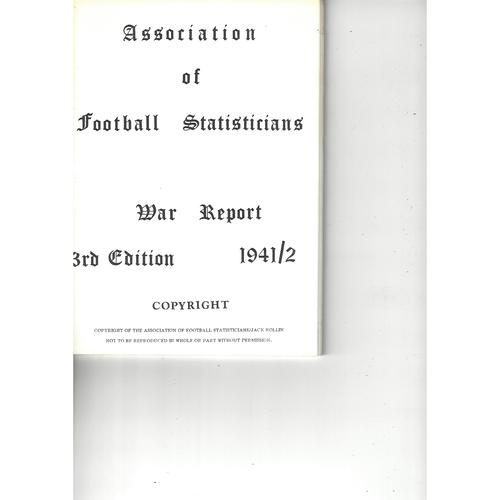 The Association of Football Statisticians War Report 3rd Edition 1941-1942