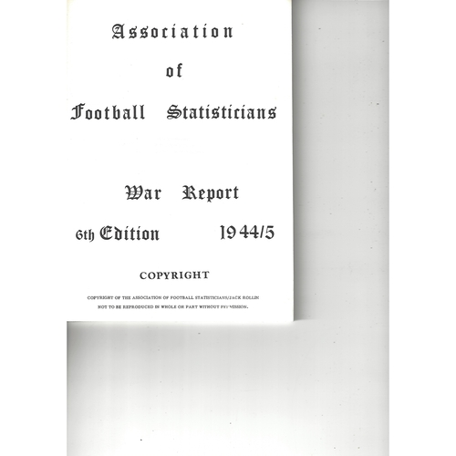 The Association of Football Statisticians War Report 6th Edition 1944-1945