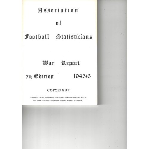 The Association of Football Statisticians War Report 7th Edition 1945-1946