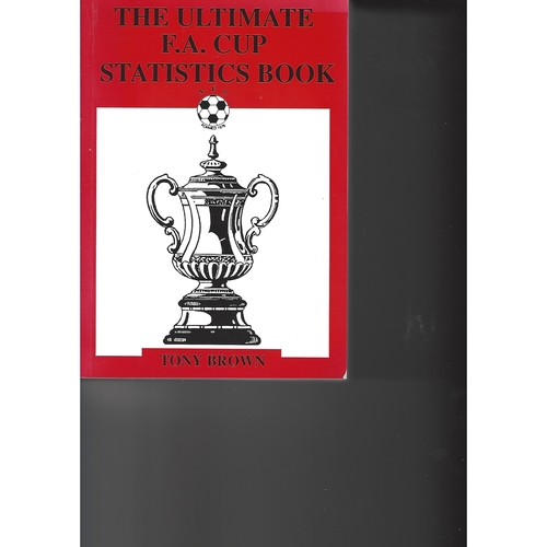 The Association of Football Statisticians The Ultimate F.A Cup Statistics Book