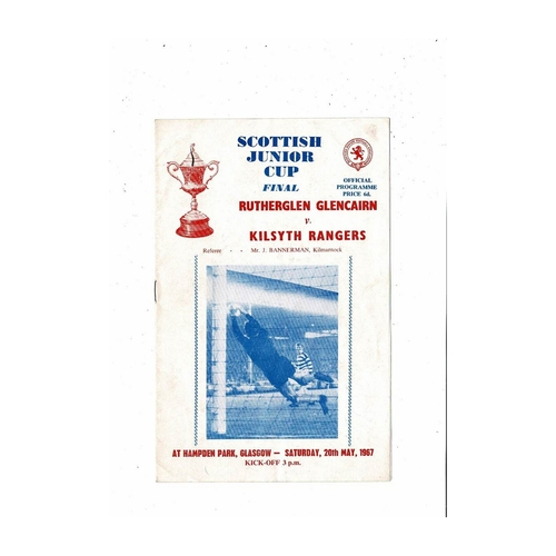 1967 Rutherglen Glencairn v Kilsyth Rangers Scottish Junior Cup Final Football Programme