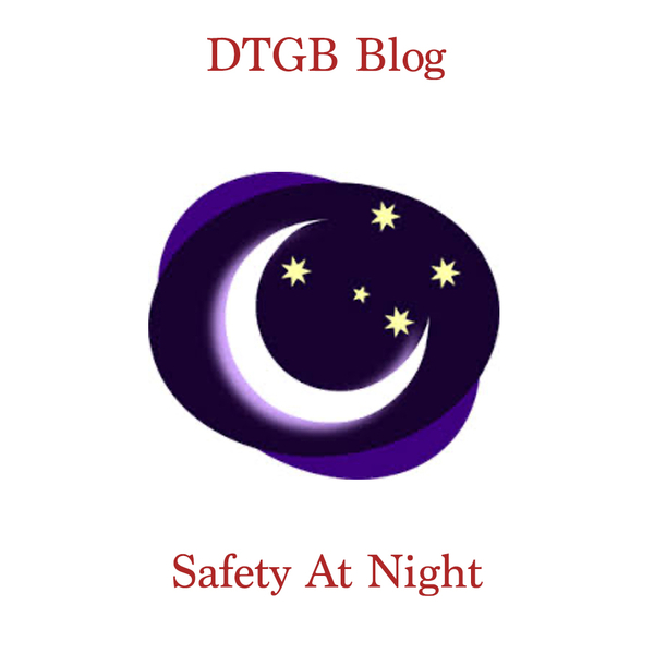 Safety In The Dark - Top Tips To Stay Safe At Night.