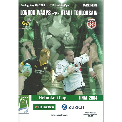 2004 London Wasps v Stade Toulousain European Cup Final Rugby Union Programme