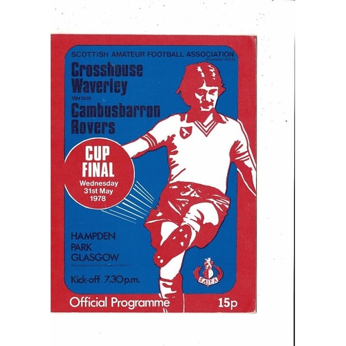 1978 Crosshouse Waverley v Cambusbarron Rovers Scottish Amateur Cup Final Football Programme