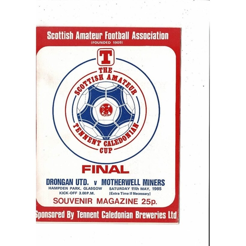 1985 Drongan United v Motherwell Miners Scottish Amateur Cup Final Football Programme