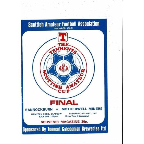 1987 Bannockburn v Motherwell Minors Scottish Amateur Cup Final Football Programme