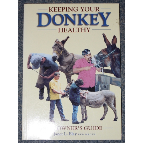 Keeping Your Donkey Healthy - An Owners Guide