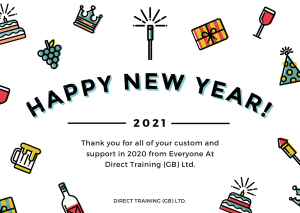 Happy New Year - Have An Amazing 2021 From Everyone At Direct Training (GB) Ltd.