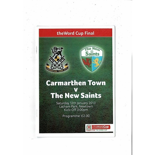 2013 Carmarthen Town v New Saints Welsh League Cup Final Football Programme