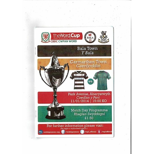 2014 Bala Town v Carmarthen Town Welsh League Cup Final Football Programme