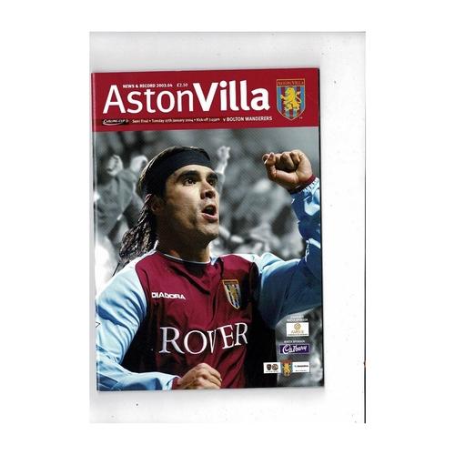 2003/04 Aston Villa v Bolton Wanderers League Cup Semi Final Football Programme