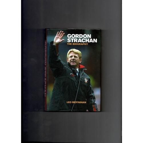 Gordon Strachan The Biography Football Book 2004