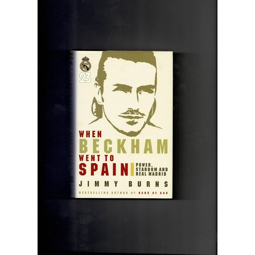 When Beckham went to Spain Football Book 2004