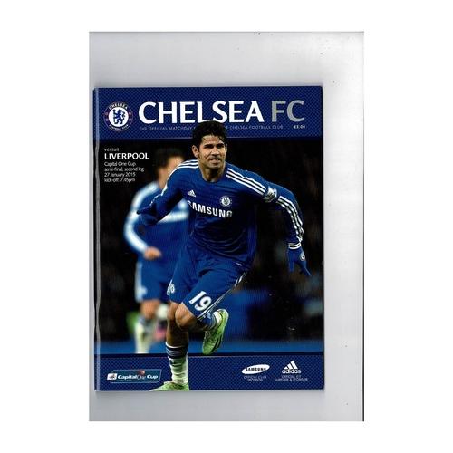 2014/15 Chelsea v Liverpool League Cup Semi Final Football Programme