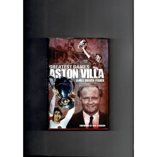 Greatest Games Aston Villa Hardback Football Book 2015