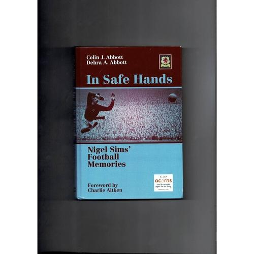 In Safe hands Hardback Football Book 2012