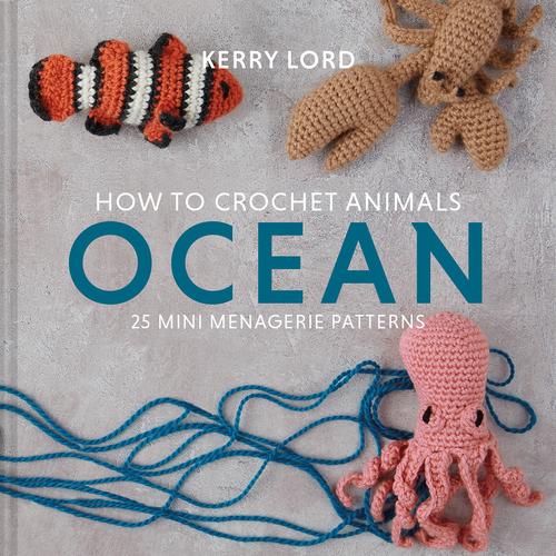 How To Crochet Animals - Ocean