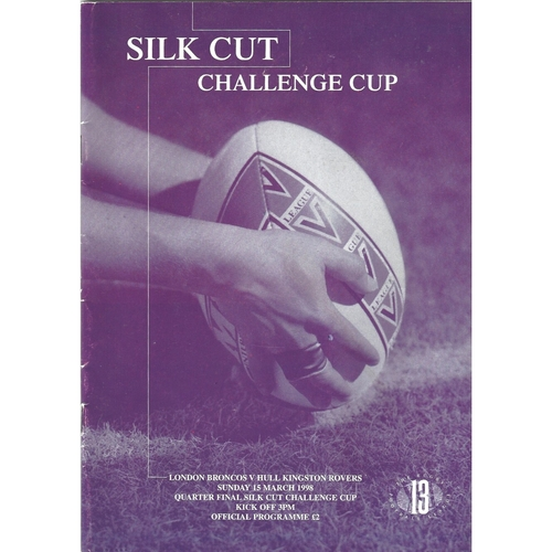 1997/98 London Broncos v Hull Kingston Rovers Silk Cut Challenge Cup Quarter Final Rugby League programme & Match Ticket