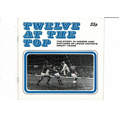 Leeds United Twelve at the Top Football Booklet 1977