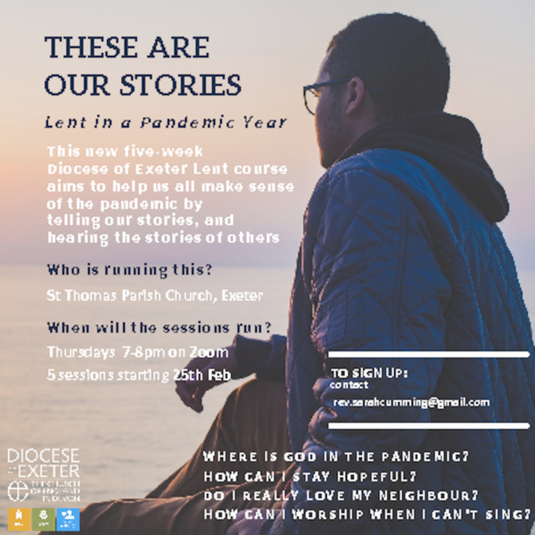 These Are Our Stories - the Exeter Diocese Lent Course