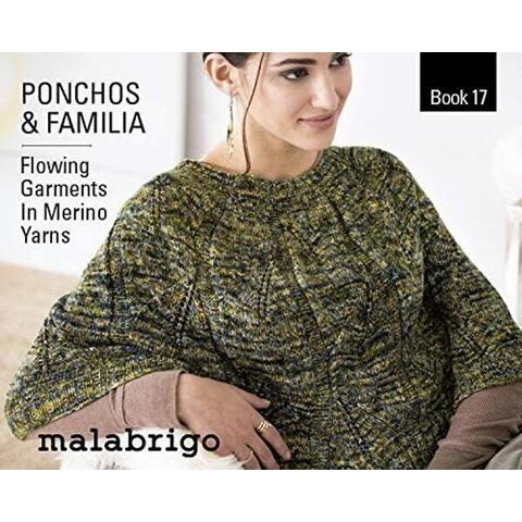Malabrigo Book 17- Ponchos & Familia