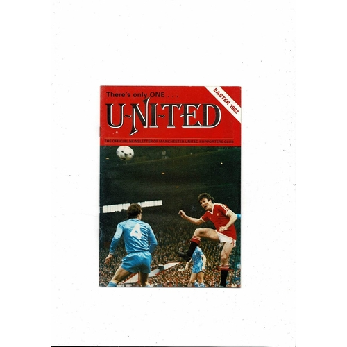 Manchester United There's only one United Official Newsletter Easter 1982