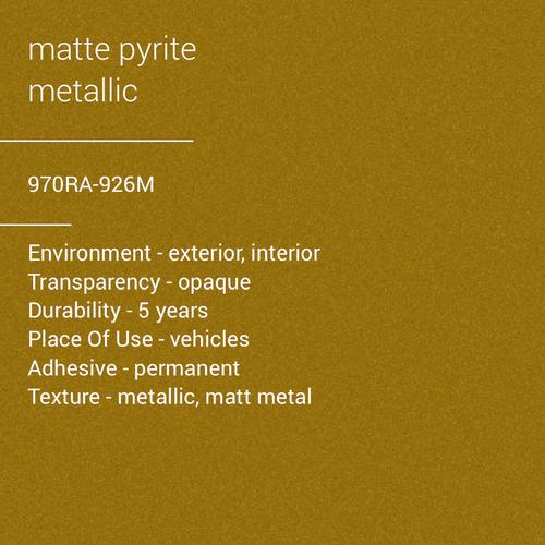 ORACAL® 970RA-926M - Matte Pyrite Metallic