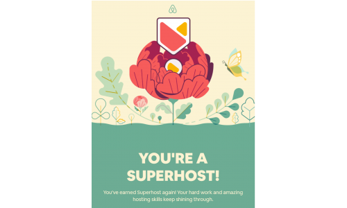 We are very proud Superhost for Airbnb