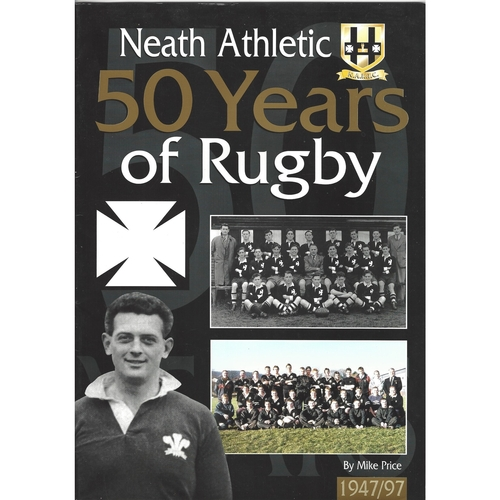 1947/1997 Neath Athletic Rugby Football Club %0 Years of Rugby Yearbook