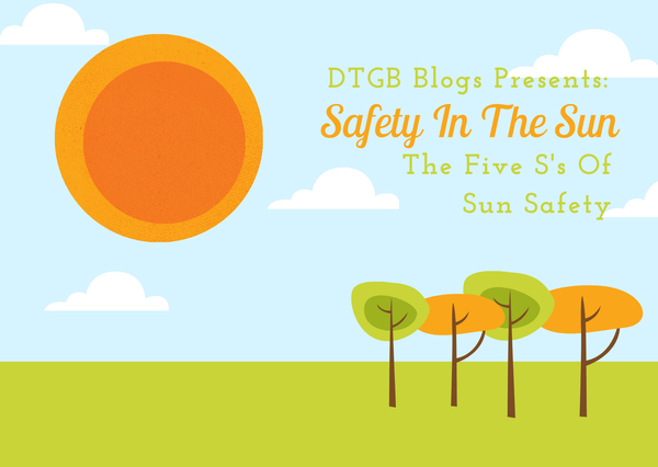 Fun In The Sun - The Five S's Of Sun Safety