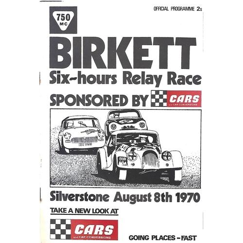1970 Silverstone Birkett Six Hour Relay Race Meeting (08/08/1970) Motor Racing Programme
