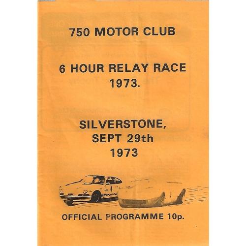 1973 Silverstone 750 Motor Club 6 Hour Relay Race Meeting (29/09/1973) Motor Racing Programme