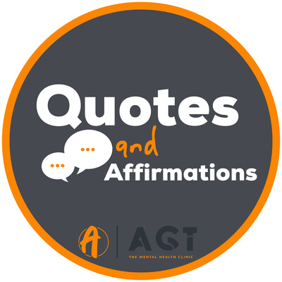 Andy Garland Therapies - Counselling Cardiff - Mental Health Services Cardiff - Cardiff Therapists - quotes and affirmations