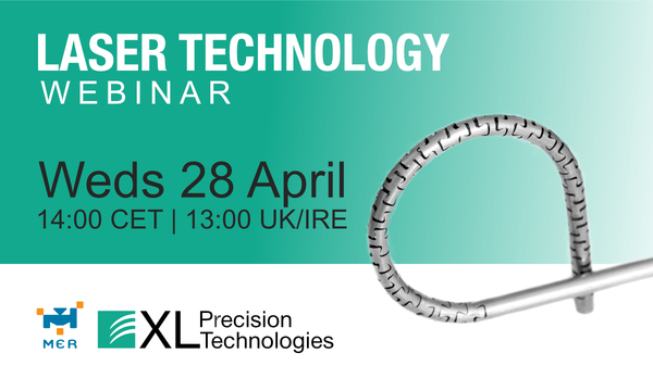 XL Precision Technologies and MER-Europe invite medical device industry to Laser Technology Webinar